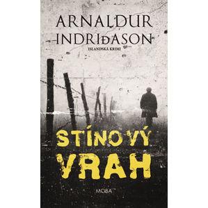 Stínový vrah - Islandská krimi - Indridason Arnaldur