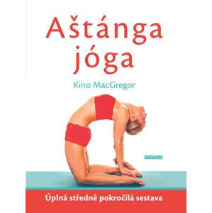 Aštánga jóga - Úplná středně pokročilá sestava - MacGregor Kino