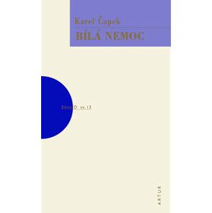Bílá nemoc (1) - Čapek Karel