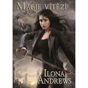 Kate Daniels 10 - Magie vítězí - Andrews Ilona