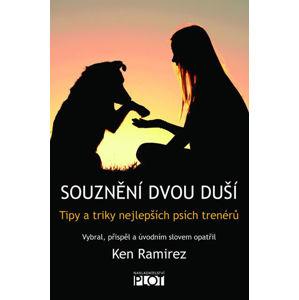 Souznění dvou duší - Tipy a triky nejlepších psích trenérů - Ramirez Ken