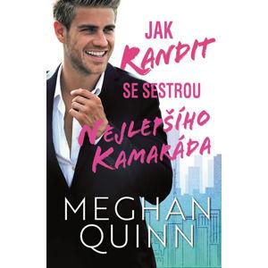 Jak randit se sestrou nejlepšího kamaráda - Quinn Meghan