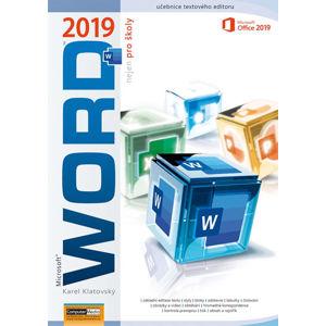 Word 2019 nejen pro školy - Klatovský Karel
