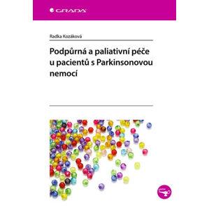 Podpůrná a paliativní péče u pacentů s Parkinsonovou nemocí - Kozáková Radka