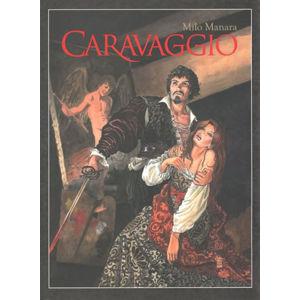 Caravaggio (1) - Manara Milo