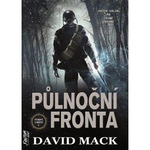 Půlnoční fronta - Temné umění 1 - Mack David