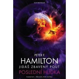Jidáš zbavený pout 2 - Poslední hlídka - Hamilton Peter F.