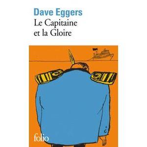 Le Capitaine et la Gloire - Eggers Dave
