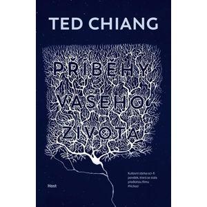 Příběhy vašeho života - Chiang Ted