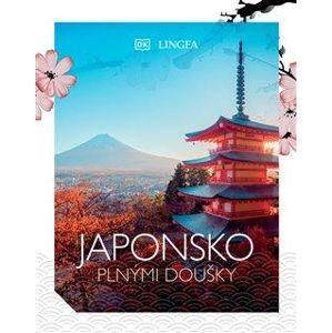 Japonsko plnými doušky - kolektiv autorů