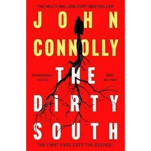 The Dirty South - Connolly John