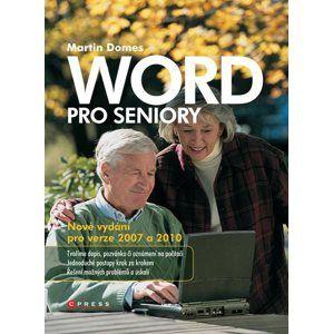 Word pro seniory - pro verze 2007 a 2010 - Martin Domes