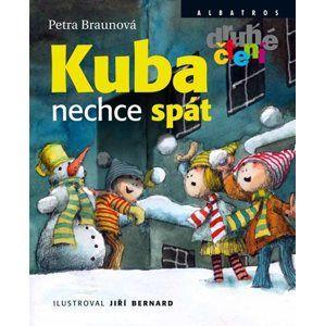 Kuba nechce spát (Edice Druhé Čtení) - Petra Braunová, Jiří Bernard