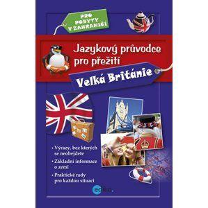 Jazykový průvodce pro přežití - Velká Británie