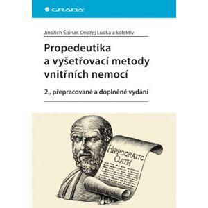 Propedeutika a vyšetřovací metody vnitřních nemocí, 2. vydání - Špinar Jindřich