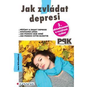 Jak zvládat depresi - Křivohlavý Jaro