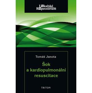 Šok a kardiopulmonální resuscitace - Janota Tomáš
