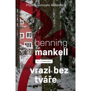 Vrazi bez tváře - Mankell Henning