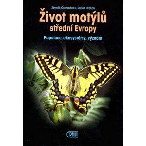Život motýlů střední Evropy - Zbyněk Čechmánek, Rudolf Hrabák