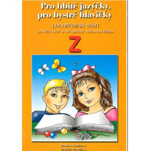 Pro hbité jazýčky - logopedický sešit Z - Vandasová, Smetáková