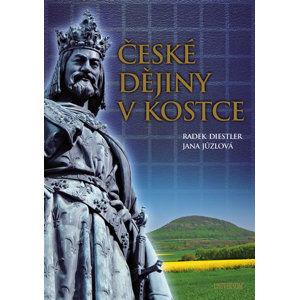 České dějiny v kostce - Diestler Radek, Jůzlová Jana