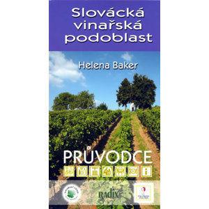 Slovácká vinařská podoblast - průvodce - Baker Helena