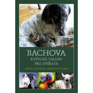 Bachova květová terapie pro zvířata - Grahamová Helen, Vlamis Grgory