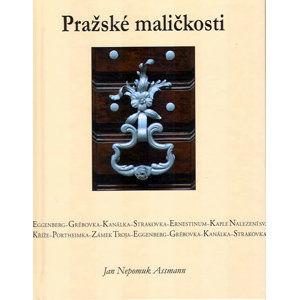 Pražské maličkosti - Assmann Jan Nepomuk