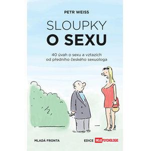 Sloupky o sexu - 40 úvah o sexu a vztazích - Weiss Jiří