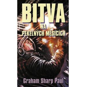 Helfort 1 - Bitva na Pekelných měsících - Graham Sharp Paul