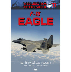 F-15 Eagle Stíhací letoun - Válečná technika 11 - DVD - neuveden
