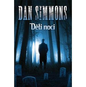 Děti noci - Simmons Dan