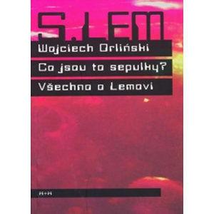 Co jsou to sepulky? - Orlinski Wojciech