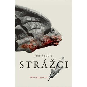Strážci - Steele Jon