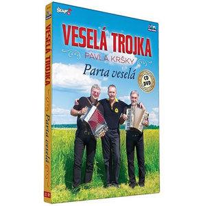 Veselá trojka – Parta veselá - CD+DVD - neuveden