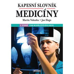 Kapesní slovník medicíny - Vokurka Martin, Hugo Jan,