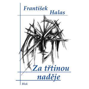 Za třtinou naděje - Halas František
