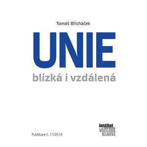 Unie blízká i vzdálená - Břicháček Tomáš