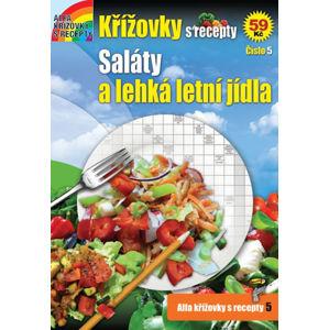 Křížovky s recepty 5 - Saláty a lehká letní jídla - neuveden